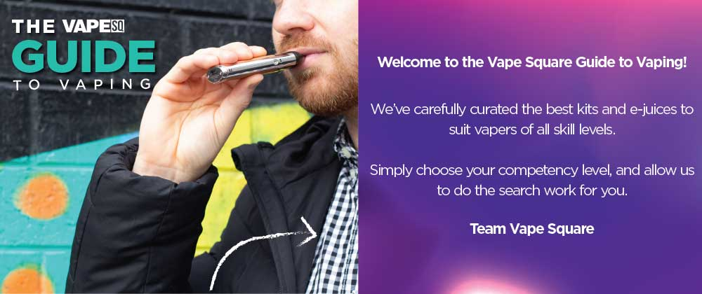 The Vape Square Guide To Vaping